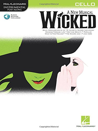 Wicked: Cello Play-Along Pack (Hal-Leonard Instrumental Play-Along)