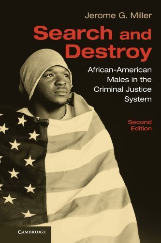 Search and Destroy: African-American Males in the Criminal Justice System 2nd edition by Miller, Jerome G. (2010) Paperback