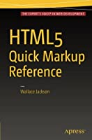 HTML5 Quick Markup Reference Front Cover