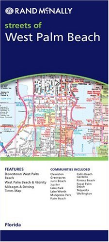 Rand McNally West Palm Beach Florida: Local Street Detail (Rand McNally City - West Palm Beach Wellington