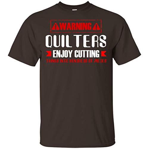 Teely Shop Men's Warning Quilters Enjoy Cutting Things G200 Gildan Ultra Cotton T-Shirt/Dark Chocolate/M