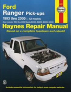 (Haynes Repair Manual: Ford Ranger Pick-Ups, 1993 Thru 2005 - All Models)