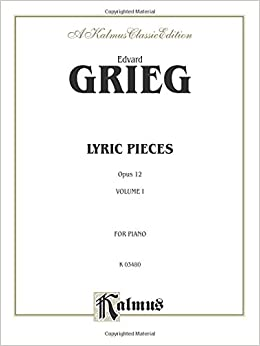 Lyric Pieces, Op. 12 (Kalmus Edition)