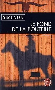 Le fond de la bouteille par Simenon