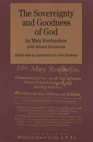 The Sovereignty and Goodness of God: with Related Documents (Bedford Series in History and Culture)