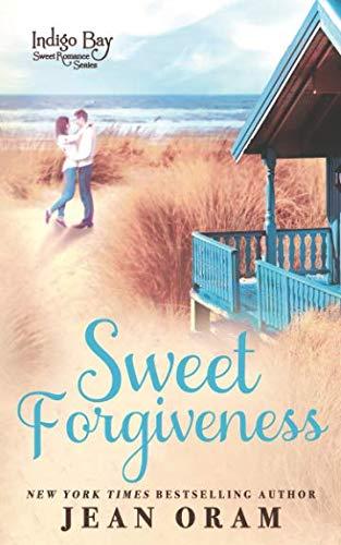 Books : Sweet Forgiveness (Indigo Bay Sweet Romance Series)