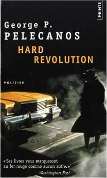 Hard Revolution par Pelecanos