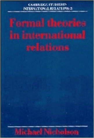 Formal Theories in International Relations (Cambridge Studies in