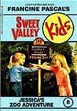 Jessica's Zoo Adventure (Sweet Valley Kids, No. 8)