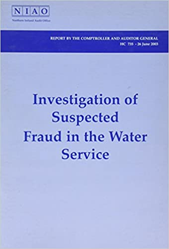 Investigation Of Suspected Fraud In The Water Service House Of Commons Papers Amazon Co Uk Great Britain Northern Ireland Audit Office 9780102924459 Books