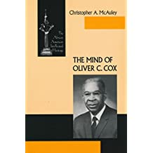 The Mind of Oliver C. Cox