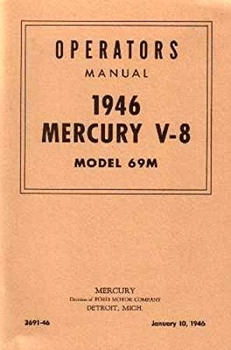 MERCURY V-8, MODEL 69M 1946 PASSENGER CAR OWNERS INSTRUCTION & OPERATING MANUAL - REFERENCE BOOK - USERS GUIDE - INCLUDES - Coupes, Sedan, Convertible. 46