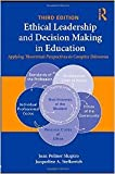 img - for ETHICAL LEADERSHIP AND DECISION MAKING IN EDUCATION book / textbook / text book