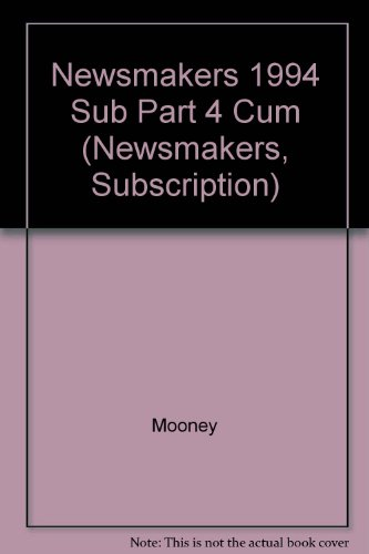 Newsmakers 1994 Sub Part 4 Cum (Newsmakers, Subscription) from Brand: Gale Cengage