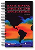 Basic Diving Physics and Application, Wienke, Bruce, 0941332411