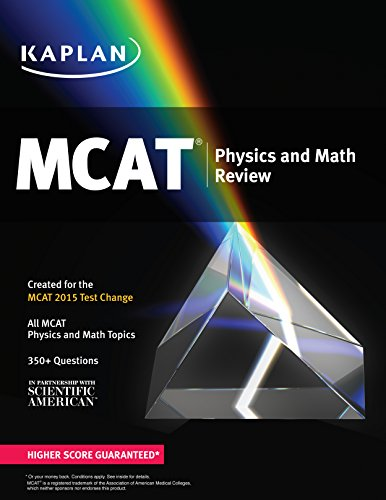 Kaplan MCAT Physics and Math Review: Created for MCAT 2015 (Kaplan Test Prep)