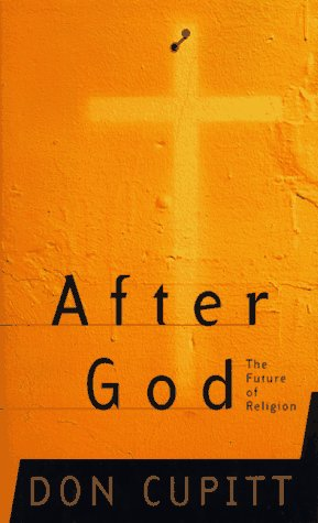 After God: The Future Of Religion (MasterMind) Don Cupitt
