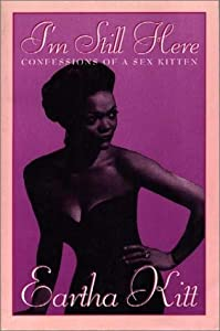 I'm Still Here: Confessions of a Sex Kitten