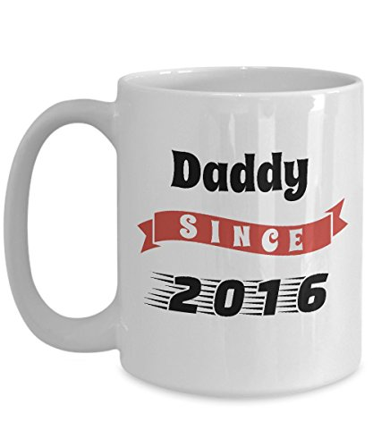 Proud Daddy Mug - Daddy Since 2016 - Number One Dad Cup - Worlds Best Dad Ever Gift For Farther's Day, Birthday From Son, Daughter, (Halloween Colorado 2016)