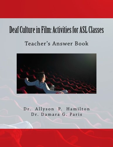 Deaf Culture in Film: Activities for ASL Classes: Teacher