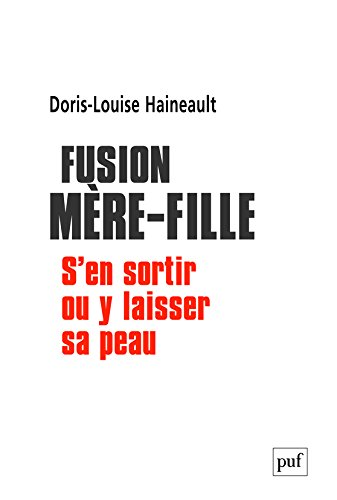 Download Fusion mère-fille (French Edition) PDF