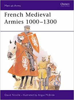 Book French Medieval Armies 1000-1300 (Men-at-Arms)