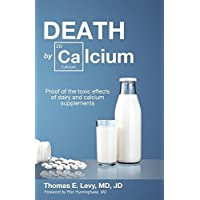Death By Calcium (New, First Edition)