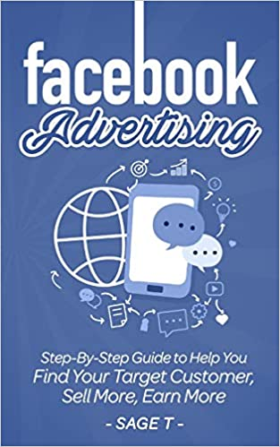 Facebook Advertising: Step-By-Step Guide to Help You Find