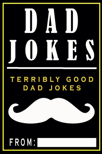 Dad Jokes: Terribly Good Dad Jokes (Volume 1) cover
