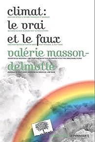 Climat : le vrai et le faux par Valérie Masson-Delmotte