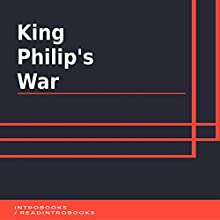 King Philip's War Audiobook by IntroBooks Narrated by Andrea Giordani