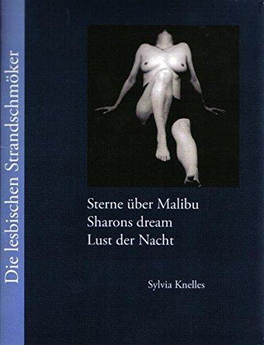 Die lesbischen Strandschmöker: Sterne über Malibu - Sharons dream - Lust der Nacht