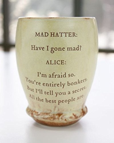 Ceramic Message Wine Cup Handmade: Alice in Wonderland's Wisdom to The Mad (Storybook Ceramics)