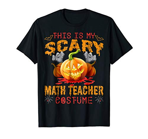 This Is My Scary Math Teacher Costume Halloween