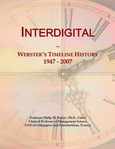 Interdigital  Websters Timeline History  1947   2007