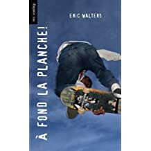A fond la planche!: (Grind) (Orca Soundings (French)) (French Edition)