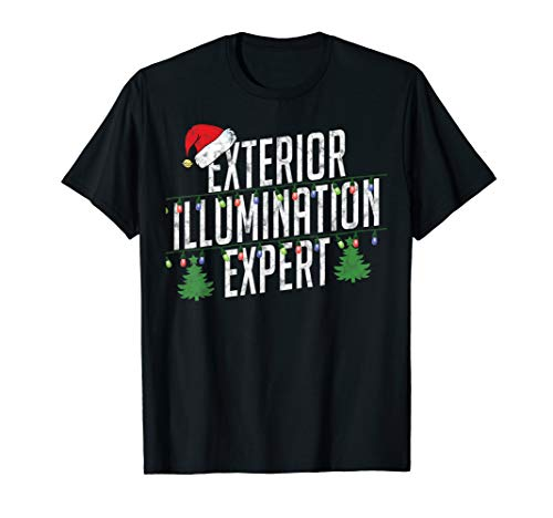 Exterior Illumination Expert Christmas Light Decorator shirt