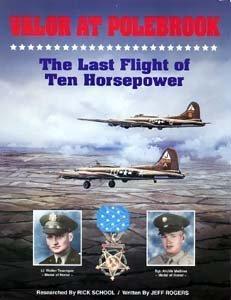 Valor at Polebrook: Last Flight of Ten Horsepower
