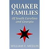 Quaker Families of South Carolina and Georgia