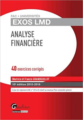 Lire en ligne Analyse financière 2015-2016 : 40 exercices corrigés epub pdf