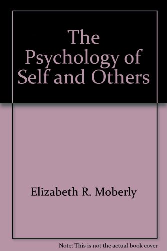 Psychology of Self and Other