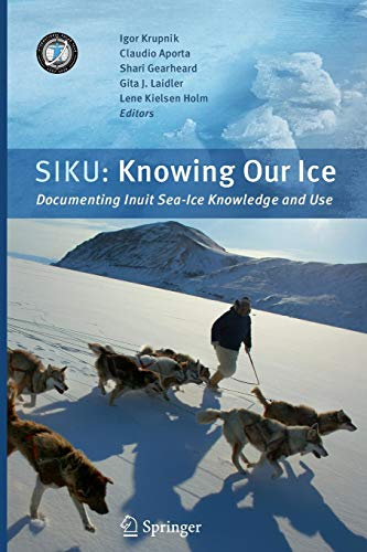 SIKU: Knowing Our Ice: Documenting Inuit Sea Ice...