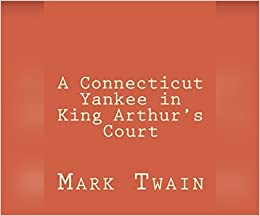 ~INSTALL~ Connecticut Yankee In King Arthur's Court, A. serices vigencia spectral Teacher clothing proyecto Notes Busqueda