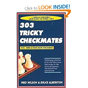 303 Tricky Checkmates, 2nd Edition Fred Wilson and Bruce Albertson