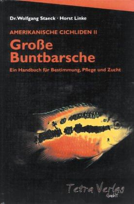 amerikanische-cichliden-ii-grosse-buntbarsche-ein-handbuch-fr-bestimmung-pflege-und-zucht
