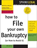 How to File Your Own Bankruptcy or How to Avoid It