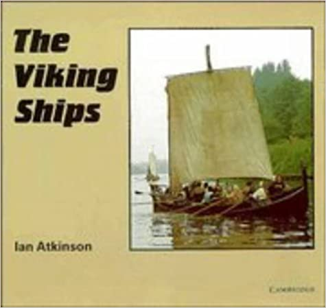 The Viking Ships (Cambridge Introduction to World History)