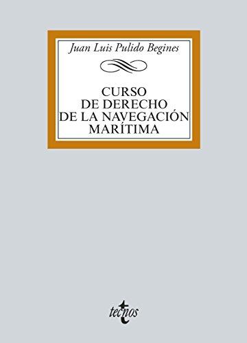 Descargar Libro Curso De Derecho De La Navegación Marítima Juan Luis Pulido Begines