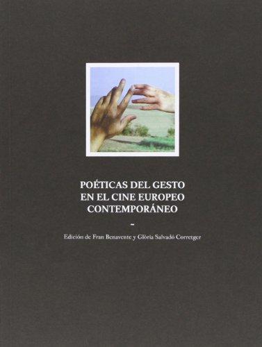 Descargar Libro Poéticas Del Gesto En El Cine Europeo Contemporáneo ) Victor I. Stoichita