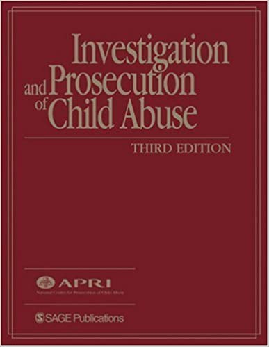 Investigation and prosecution of child abuse american prosecutors investigation and prosecution of child abuse 3rd edition fandeluxe Choice Image